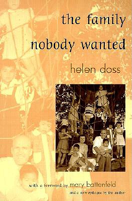 The Family Nobody Wanted - Doss, Helen, and Battenfeld, Mary (Introduction by)