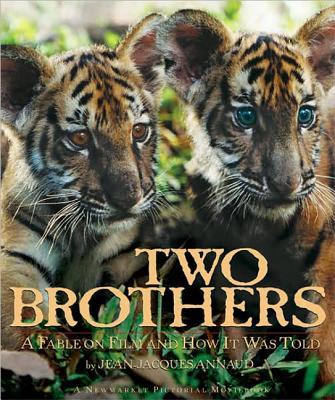 Two Brothers: A Fable on Film and How It Was Told - Annaud, Jean-Jacques (Introduction by), and Landau, Diana, and Eberts, Jake (Foreword by)