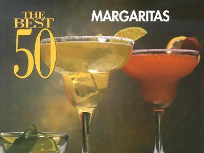 The Best 50 Margaritas - Meilach, Dona Z