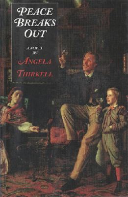 Peace Breaks Out - Thirkell, Angela Mackail