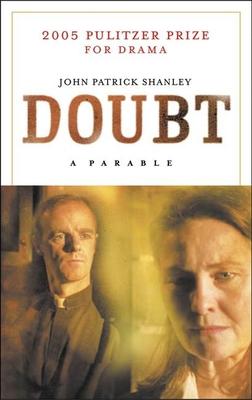 Doubt: A Parable - Shanley, John Patrick