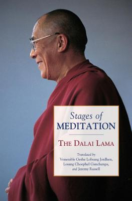 Stages of Meditation - Dalai Lama, and Bstan-Dzin-Rgya, and Jordhen, Venerable Geshe Lobsang (Translated by)
