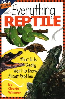 Everything Reptile - Winner, Cherie, Dr.