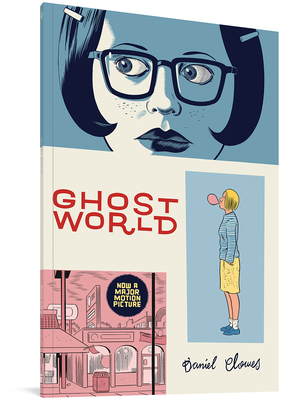 Ghost World - Clowes, Daniel, and Ware, Chris