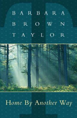 Home by Another Way - Taylor, Barbara Brown, and Taylor Fbarbara Brown