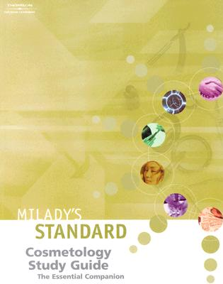 Milady's Standard Cosmetology Study Guide: The Essential Companion - Milady Publishing Company, and Barnes, Letha