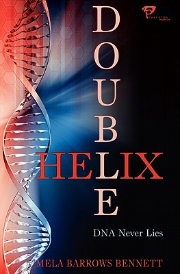 Double Helix - Bennett, Mela Barrows