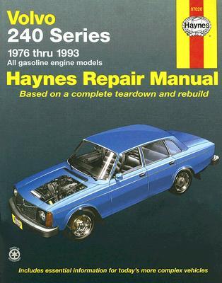 Volvo 240 Series Automotive Repair Manual - Maddox, Rob, and Haynes, John H