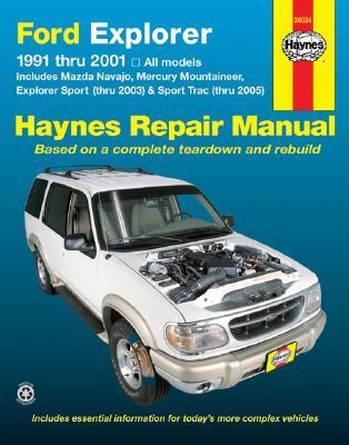 Ford Explorer: 1991-2001 - Storer, Jay, and Haynes, John H