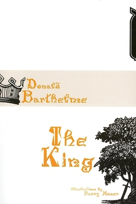 The King - Barthelme, Donald