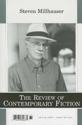 The Review of Contemporary Fiction, Volume 26: Spring 2006, No. 1 - Millhauser, Steven, and O'Brien, John (Editor)