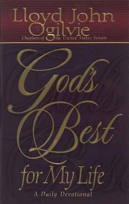 God's Best for My Life - Ogilvie, Lloyd John, Dr.