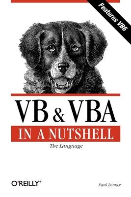 VB & VBA in a Nutshell - Lomax, Paul