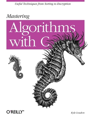 Mastering Algorithms with C - Loudon, Kyle