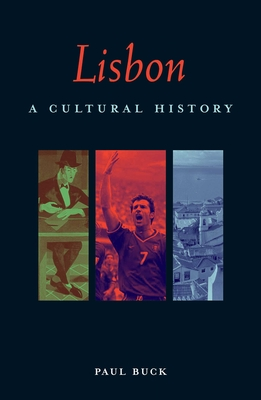 Lisbon: A Cultural and Literary Companion - Booth, Shirley, and Buck, Paul