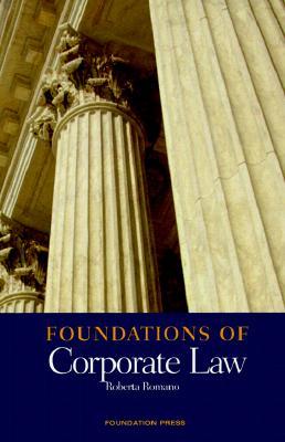 Foundations of Corporate Law - Romano, Roberta