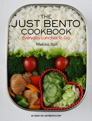The Just Bento Cookbook: Everyday Lunches to Go - Itoh, Makiko, and Doi, Makiko (Photographer)