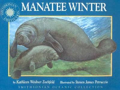 Oceanic Collection: Manatee Winter - Zoehfeld, Kathleen Weidner, and Kathleen Weidner Zoehfeld, and Thomas, Peter (Designer)