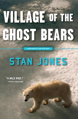 Village of the Ghost Bears - Jones, Stan