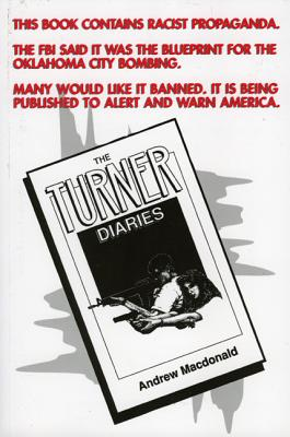 The Turner Diaries - MacDonald, Andrew