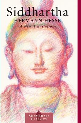 Siddhartha - Hesse, Hermann, and Chodzin, Sherab, and Kohn, Sherab Chodzin (Translated by)