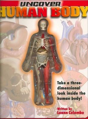 Uncover the Human Body - Prirman, Jennifer, and Columbo, Luann