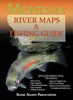 Montana River Maps & Fishing Guide - Rychnovsky, Ray (Editor)