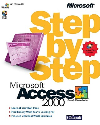 Microsoft Access 2000 Step by Step - Catapult Inc, and Microsoft, Press, and Microsoft Corporation