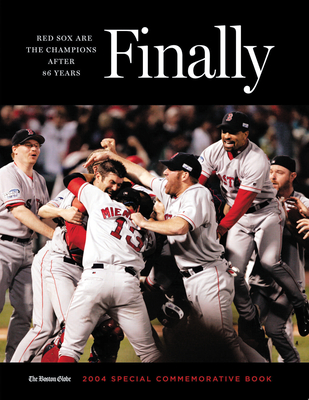 Finally: Red Sox Are the Champions After 86 Years - Boston Globe