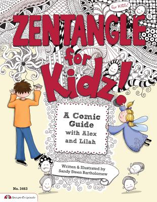 Zentangle for Kidz!: A Comic Guide with Alex and Lilah -