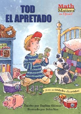 Tod el Apretado - Skinner, Daphne, and Ramirez, Alma B (Adapted by)
