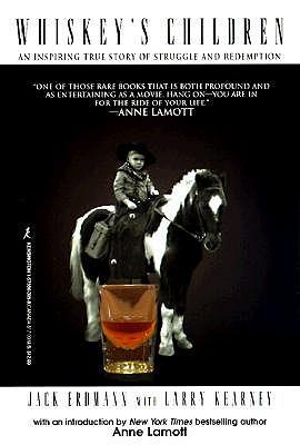 Whiskey's Children - Erdmann, Jack, and Kearney, Larry