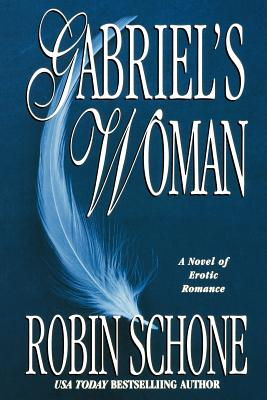 Gabriel's Woman - Schone, Robin