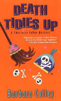 Death Tidies Up - Colley, Barbara C