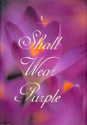 When I Am an Old Woman I Shall Wear Purple - Martz, Sandra Haldeman (Editor)