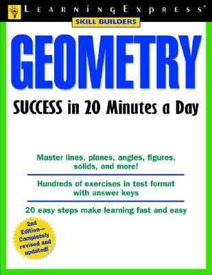 Geometry Success in 20 Minutes a Day - Thompson, Debbie, and Learning Express LLC (Compiled by)