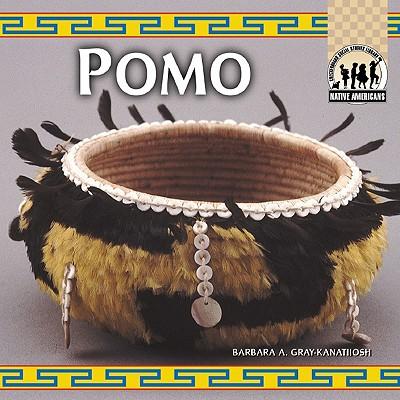 Pomo - Gray, Barbara A, and Gray-Kanatiiosh, Barbara A