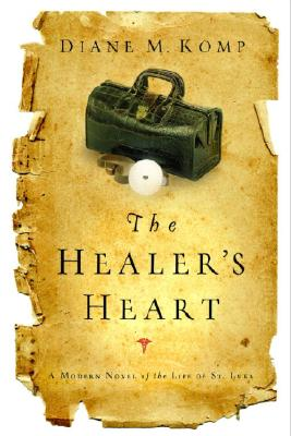 The Healer's Heart - Komp, Diane, M.D.