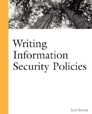 Writing Information Security Policies - Barman, Scott