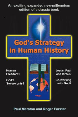 God's Strategy in Human History - Forster, Roger, and Marston, Paul