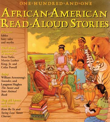 One Hundred and One African-American Read-aloud Stories - Kantor, Susan