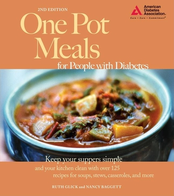 One Pot Meals for People with Diabetes - Glick, Ruth, and Baggett, Nancy