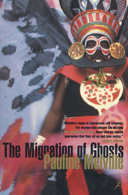 The Migration of Ghosts - Melville, Pauline