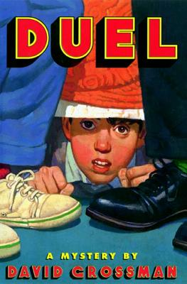 Duel - Grossman, David, and Rosenberg, Betsy (Translated by)