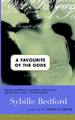 A Favorite of the Gods: A Novel - Bedford, Sybille