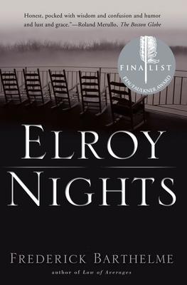 Elroy Nights - Barthelme, Frederick