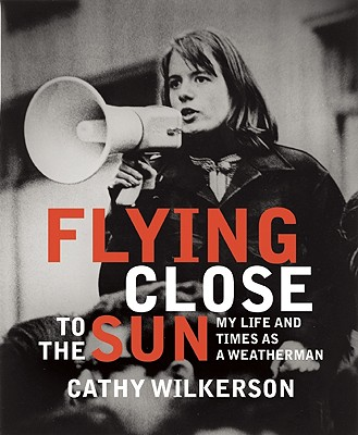 Flying Close to the Sun: My Life and Times as a Weatherman - Wilkerson, Cathy