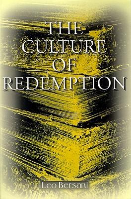 The Culture of Redemption - Bersani, Leo, Professor