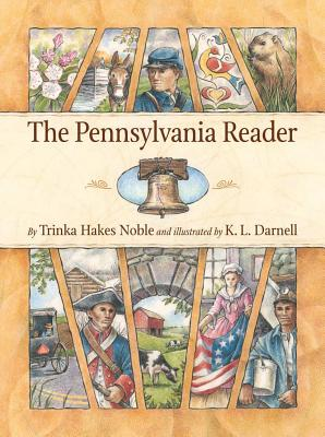 Pennsylvania Reader - Noble, Trinka Hakes