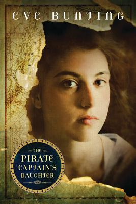 The Pirate Captain's Daughter - Bunting, Eve